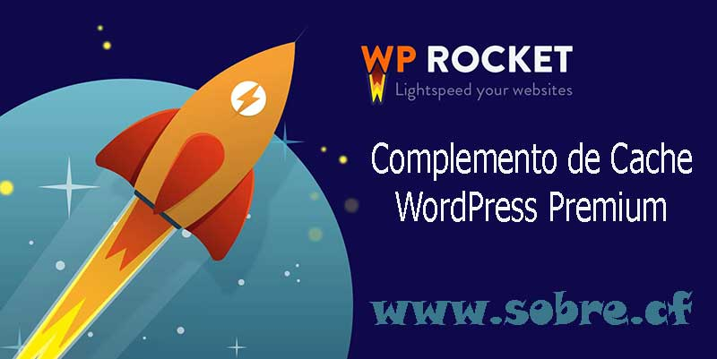 Plugin WP Rocket – Complemento de Cache WordPress Premium